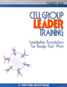 Cell Group Leader Training - Trainer's Guide