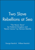 Two Slave Rebellions at Sea