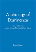 A Strategy of Dominance