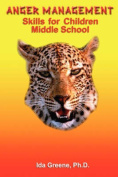Anger Management Skills for Children Middle School