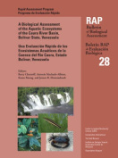A Biological Assessment of the Aquatic Ecosystems of the Caura River Basin, Bolivar State, Venezuala