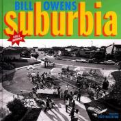 Bill Owens: Suburbia