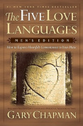 The Five Love Languages - Men's Edition