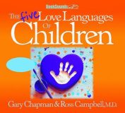 The Five Love Languages of Children CD [Audio]