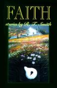 Faith: Stories