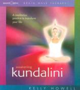 Awakening Kundalini [Audio]