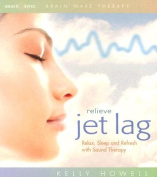 Relieve Jet Lag [Audio]