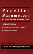 Practice Parameters in Medicine and Primary Care