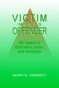 Victim Meets Offender