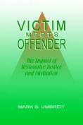Victim Meets Offender