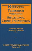 Reducing Terrorism Through Situational Crime Prevention
