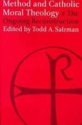 Method and Catholic Moral Theology: