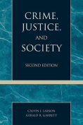 Crime, Justice and Society