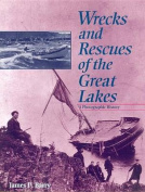Wrecks and Rescues of the Great Lakes