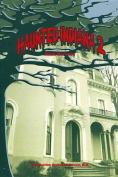 Haunted Indiana 2