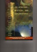 The Spiritual, Mystical, and Supernatural