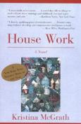 House Work: A Novel