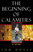 The Beginning of Calamities