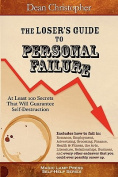 The Loser's Guide to Personal Failure