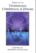 Spring - Technology, Cyberspace and Psyche