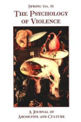 Spring: The Psychology of Violence
