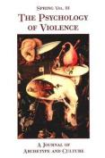 Spring: The Psychology of Violence