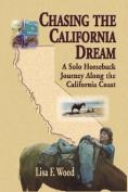 Chasing the California Dream