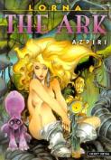 Lorna: The Ark