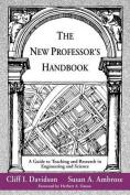 The New Professor's Handbook