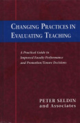Changing Practices in Evaluating Teaching