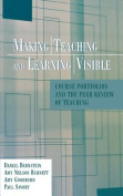 Making Teaching and Learning Visible