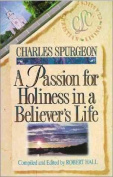 A Passion for Holiness in a Believer's Life