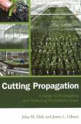 Cutting Propagation