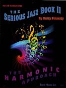Serious Jazz: Bk. II
