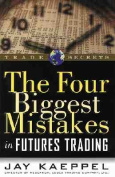 The Four Biggest Mistakes in Futures Trading