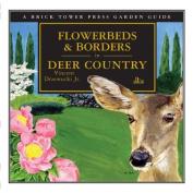 Flowerbeds and Borders in Deer Country