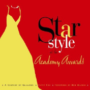 Star Style at the Academy Awards