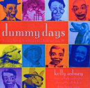 Dummy Days