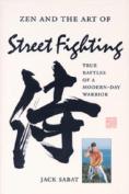 Zen and the Art of Street Fighting
