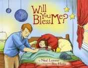 Will You Bless Me?