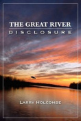 The Great River Disclosure