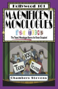 Magnificent Monologues for Teens