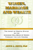 Women, Marriage and Wealth
