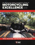 Motorcycle Foundation's Guide to Motorcycling Excellence