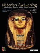 Neterian Awakening Journal of Shetaut Neter Culture and Practice