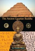 The Ancient Egyptian Buddha