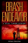 Brash Endeavor