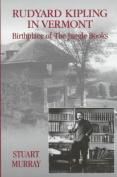 Rudyard Kipling in Vermont