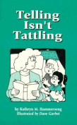 Telling Isn't Tattling