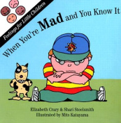 When You're Mad & You Know it (Feelings for little children) [Board book]